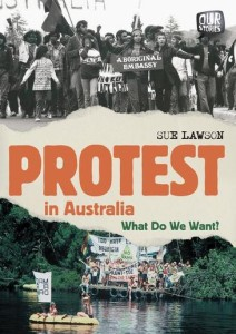 Protest in Australia - how the fight for change has shaped a nation